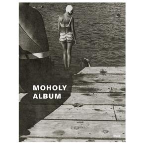 Laszlo Moholy-Nagy: Album: Changing Perspectives on the Roadmaps of Modern Photography, 1925-1937