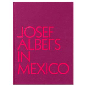 Josef-Albers-In-Mexico.jpg