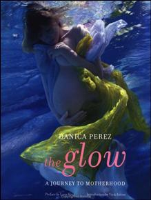 The Glow: A Journey to Motherhood