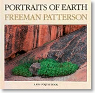 Portraits of Earth By Freeman Patterson