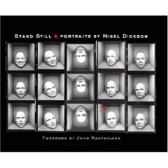 Stand Still: Portraits By Nigel Dickson
