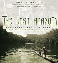 Lost Amazon:Richard Evans Schultes