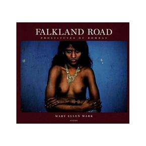 Mark Ellen Mark, Falkland Road: Prostitutes of Bombay
