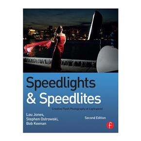 Lou Jones, Bob Keenan, Steve Ostrowski: Speedlights & Speedlites