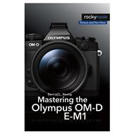 Darrell Young: Mastering the Olympus OM-D E-M1