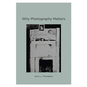 Thompson_WhyPhotographyMatters.jpg