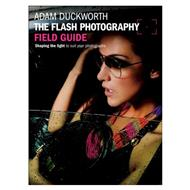 Duckworth_FlashPhotographyFieldGuide.jpg