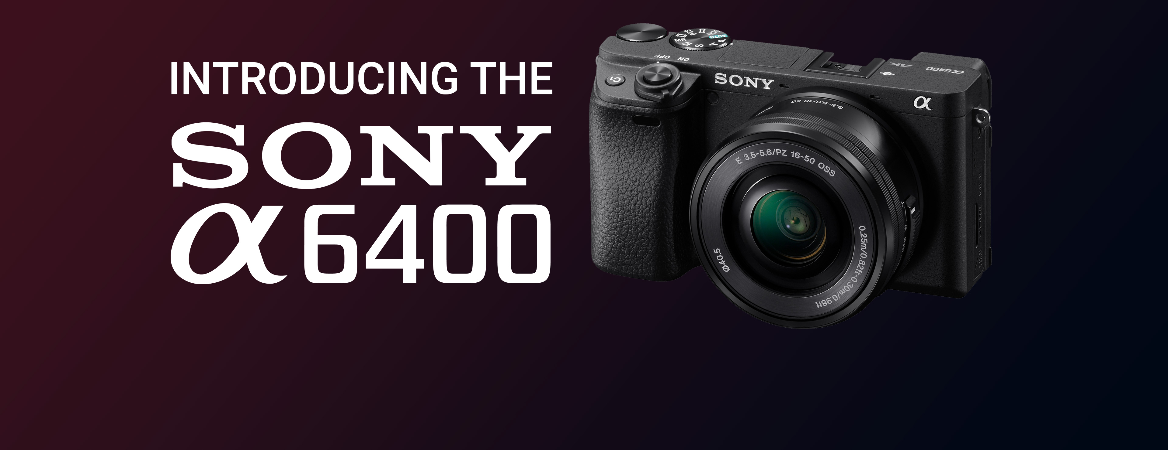 Sony a6400 Announcement